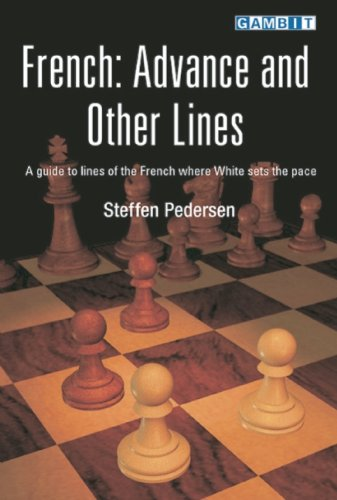French: Advance and Other Lines (9781904600404) by Pedersen, Steffen