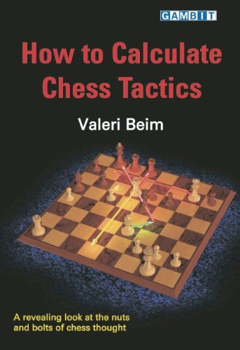 9781904600503: How to Calculate Chess Tactics