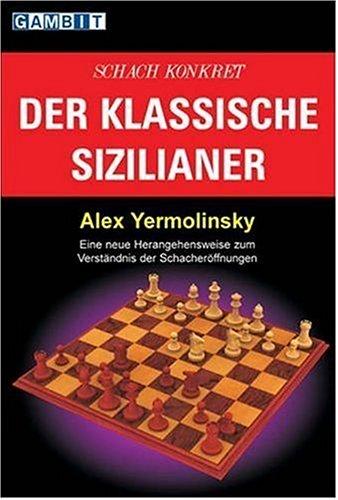 9781904600633: Schach Konkret - Der Klassische Sizilianer