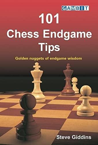 101 Chess Endgame Tips: Stephen Giddins
