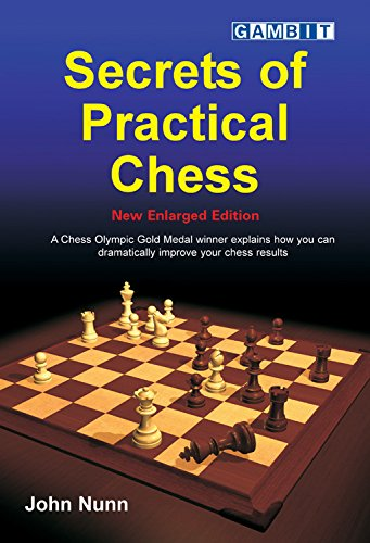 9781904600701: Secrets of Practical Chess (New Enlarged Edition)