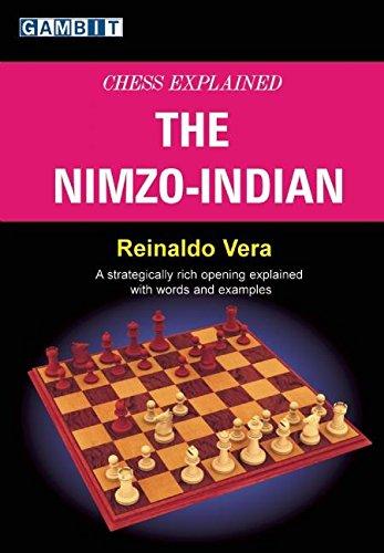 Chess Explained - the Nimzo-Indian: Reinaldo Vera