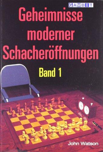9781904600749: Geheimnisse Moderner Schacheroeffnungen Band 1