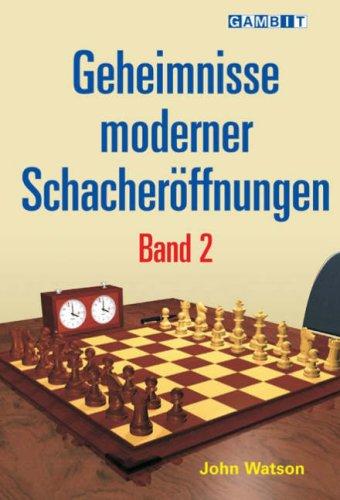 9781904600756: Geheimnisse Moderner Schacheroeffnungen Band 2