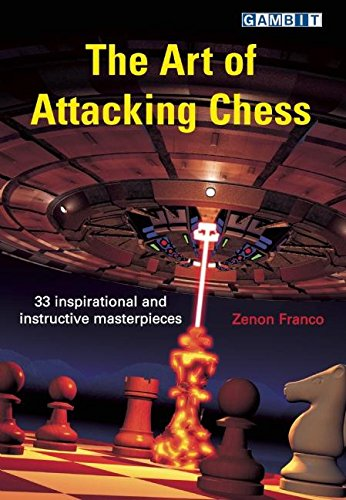 9781904600978: The Art of Attacking Chess