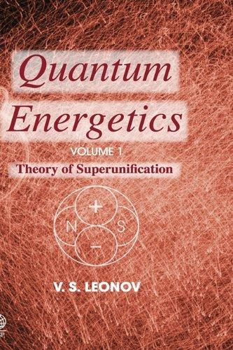 9781904602750: Quantum Energetics, Volume 1