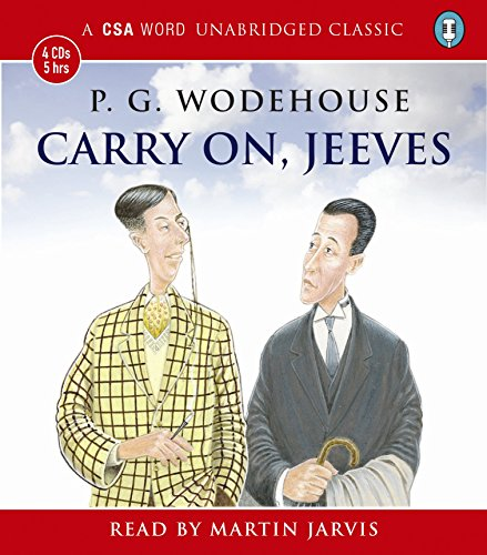 Carry on, Jeeves (Csa Classic Authors): Wodehouse, P. G.
