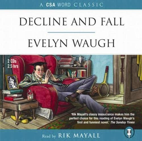 Decline and Fall: Waugh, Evelyn