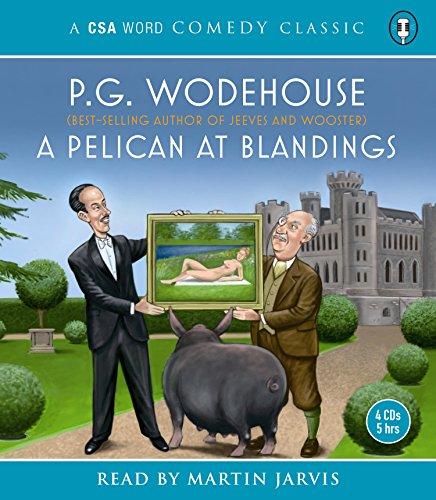 9781904605652: A Pelican at Blandings