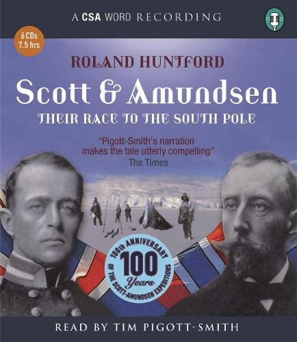 9781904605904: Scott & Amundsen: Their Race to the South Pole (CSA Word Recording)