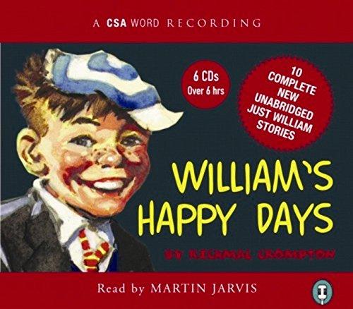 William's Happy Days: Crompton, Richmal