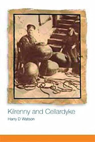 9781904607083: Kilrenny and Cellardyke: 800 Years of History