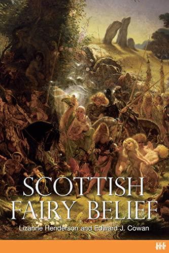 9781904607588: Scottish Fairy Belief: A History