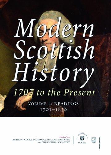 9781904607625: Modern Scottish History 1707 to the Present: Readings 1707 - 1850: Volume 3: Readings 1707-1850 v. 3