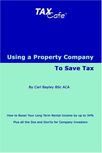 9781904608141: Using a Property Company to Save Tax