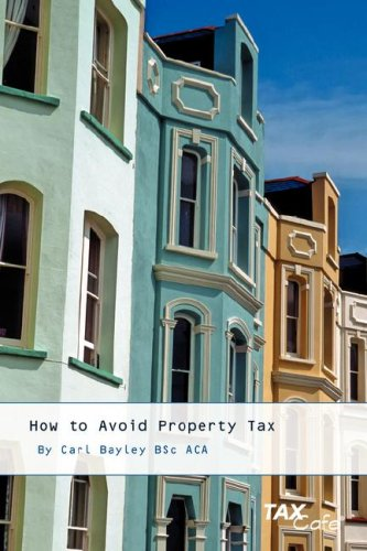 9781904608554: How to Avoid Property Tax