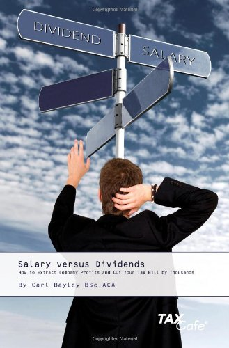 9781904608578: Salary versus Dividends: How to Extract Company Profits and Cut Your Tax Bill By Thousands