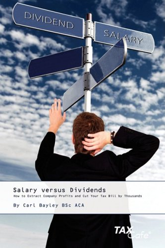 9781904608776: Salary versus Dividends: How to Extract Company Profits and Cut Your Tax Bill by Thousands