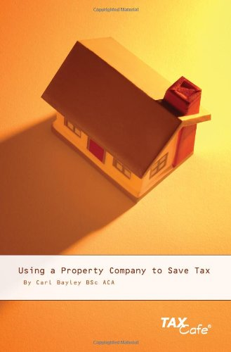 9781904608813: Using a Property Company to Save Tax