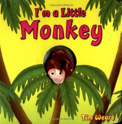 I'm a Little Monkey (Finger-Puppet Pal): Weare, Tim