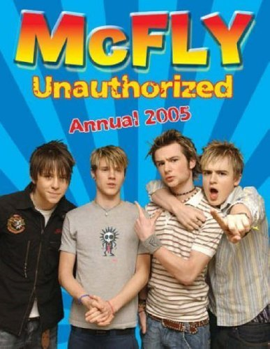 9781904613732: McFly Unauthorized: Annual 2005