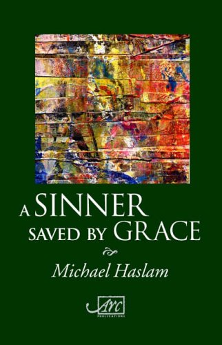 9781904614166: A Sinner Saved by Grace