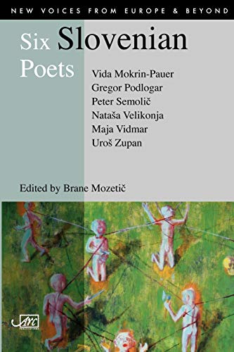 9781904614173: Six Slovenian Poets (New Voices from Europe)