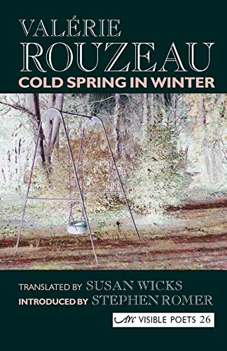 9781904614302: Cold Spring in Winter (Visible Poets) (English and French Edition)