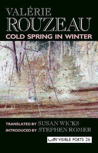 9781904614593: Cold Spring in Winter (Visible Poets) (English and French Edition)