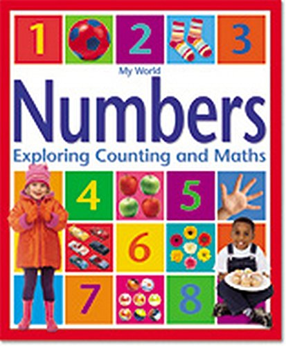 My World - Numbers: Exploring Counting and Maths: Margare Hynes