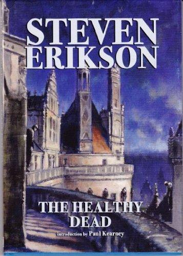 The Healthy Dead: Erikson, Steven.