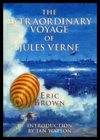 9781904619345: The Extraordinary Voyage of Jules Verne