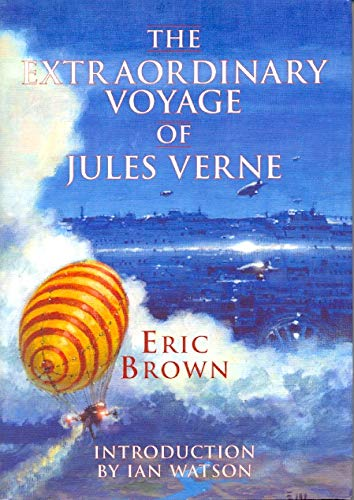 9781904619352: The Extraordinary Voyage of Jules Verne