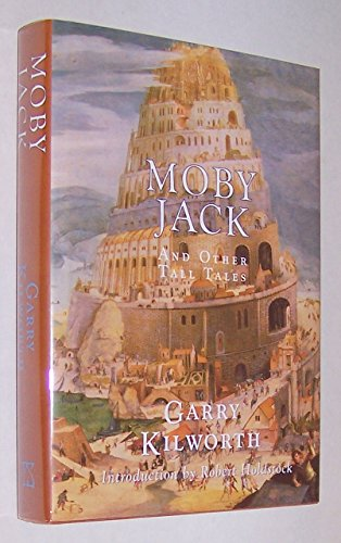 Moby Jack and Other Tall Tales: Garry Kilworth