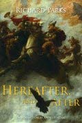 Hereafter and After: Richard Parks