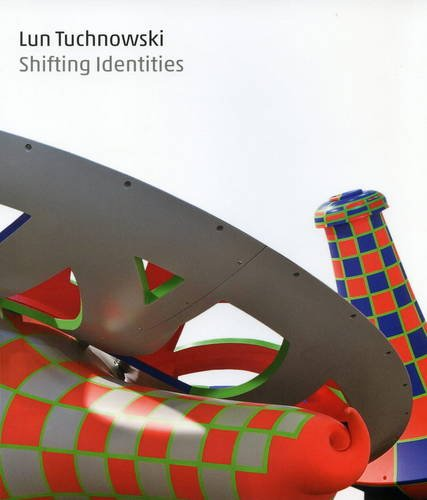9781904621515: Lun Tuchnowski - Shifting Identities: 11 July - 30 August 2013