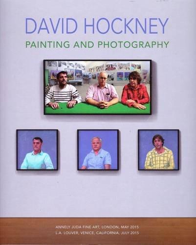 David Hockney - Painting and Photography: David Hockney