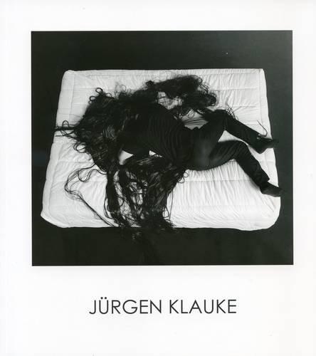 Jurgen Klauke - Aesthetic Paranoia