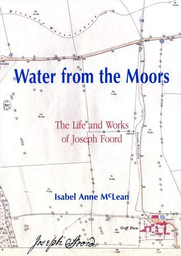 9781904622055: Water from the Moors: The Life and Works of Joseph Foord