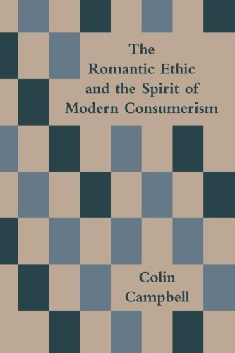 9781904623335: The Romantic Ethic and the Spirit of Modern Consumerism