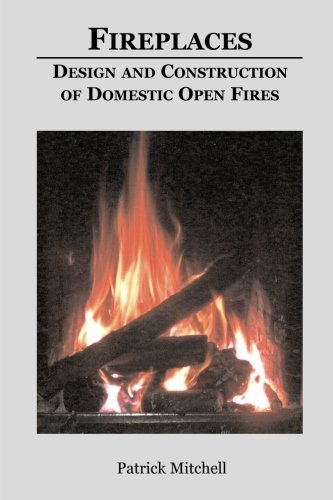 9781904623366: Design and Construction of Domestic Open Fires: Fireplaces