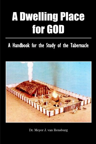 9781904623380: A Dwelling Place For God: A handbook for the study of the tabernacle