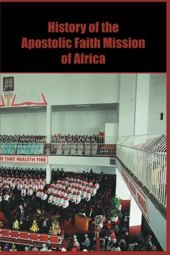 9781904623618: History of the Apostolic Faith Mission of Africa