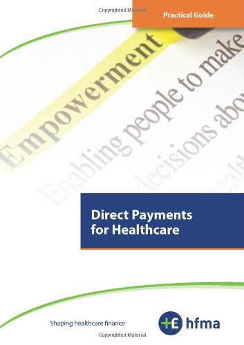 9781904624752: Practical Guide - Direct Payments for Healthcare