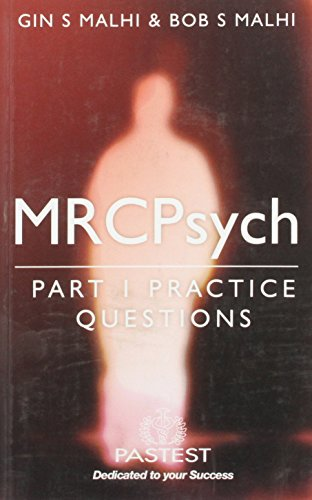 MRCPsych Part 1 Practice Questions: Malhi G S.