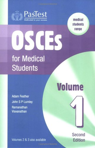 OSCEs for Medical Students: v. 1: Feather, Adam and
