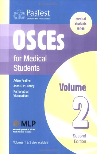 OSCEs for Medical Students: v. 2: Feather, Adam and