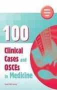 100 Clinical Cases and Osces in Medicine: Mccluskey, David