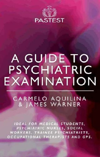 9781904627142: A Guide to Psychiatric Examination
