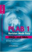PLAB 1 Revision Made Easy: EMQs and: Jayanta Chatterjee